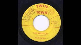 MOJO BUFORD - GONE AND LEFT ME - TWIN TOWN
