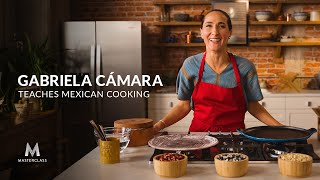 Gabriela Cámara Teaches Mexican Cooking | Official Trailer | MasterClass