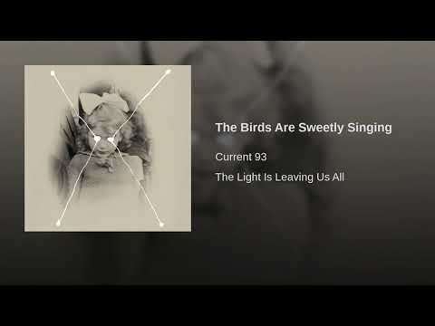The Birds Are Sweetly Singing