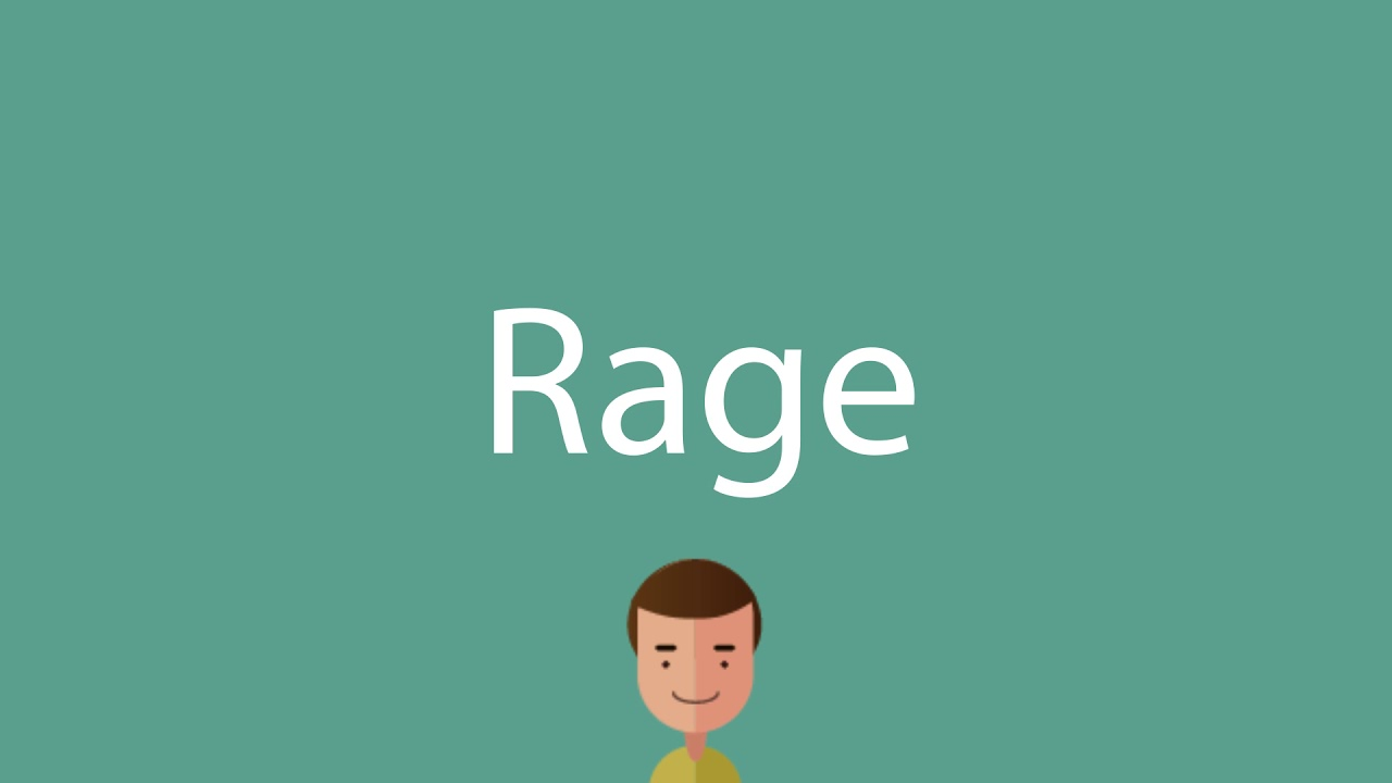 How to say Rage