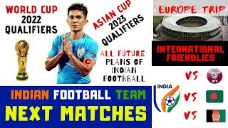 Indian Football Team Next matches in 2020 | Indian Football News Today