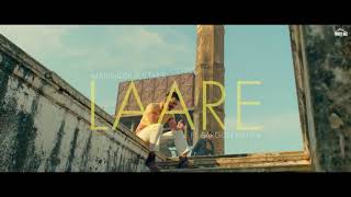 LARE SONG BY MANINDER BUTTAR