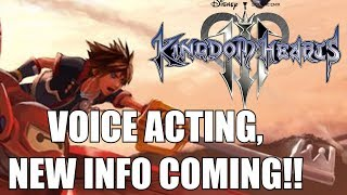 Kingdom Hearts 3 News - Voice Acting In The Works, INFO ON A REGULAR BASES
