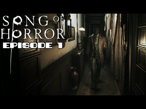 SONG OF HORROR - Full Episode 1 Gameplay (No Commentary)