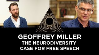 Geoffrey Miller, The Neurodiversity Case for Free Speech