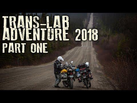 Trans-Lab Highway Adventure 2018 Part One