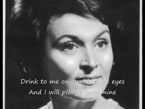 'Drink to Me Only with Thine Eyes' - Rita Streich, soprano