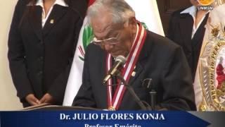 Dr. JULIO FLORES KONJA FUE DISTINGUIDO POR SU ALMA MATER COMO PROFESOR EMÉRITO