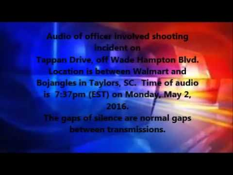 Audio from Police Involved Shooting Greenville SC, May 2, 2016 at 7:37pm.