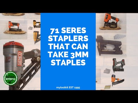 What 71 Series Staplers can Take 3mm Staples?