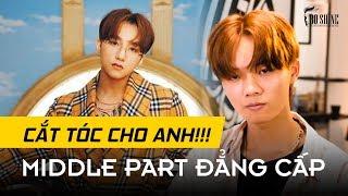 Middle Part - Kiểu Tóc 'Bad Boy' Phong Cách Sơn Tùng MTP 'Hãy Trao Cho Anh' Dành Cho Học Sinh 2019
