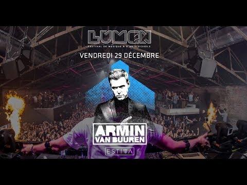 Armin Van Buuren | Absolut lumen festival | Montreal 2017