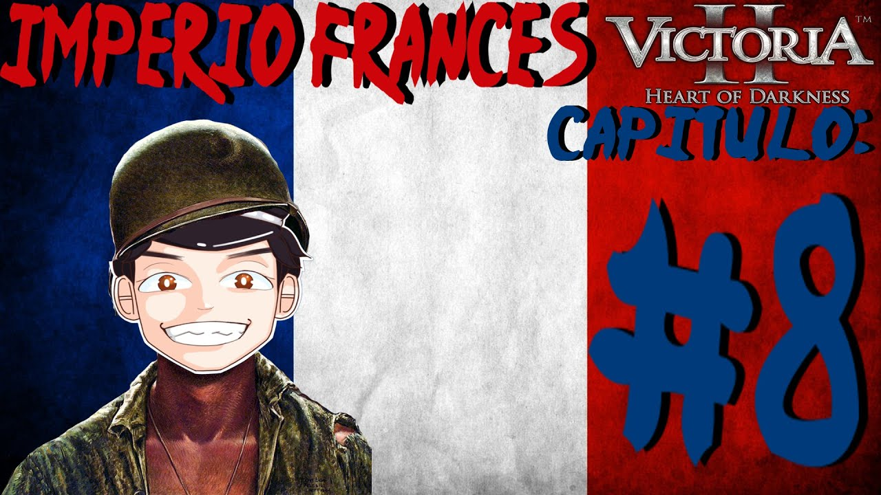Victoria 2 Francia: ¡Nos hacen Guerra de Contención! #8