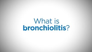 What is bronchiolitis? Signs, symptoms and treatment