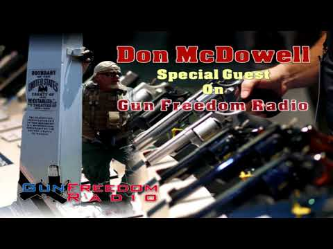 April 19, 2018 Don on Gun Freedom Radio
