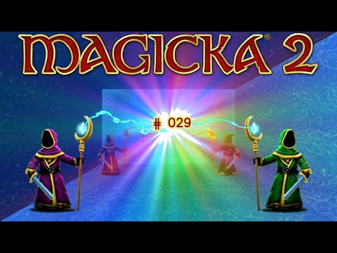 Let's Play: MAGICKA 2 - ICE, DEATH AND FURY 2 [German][#029]  