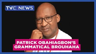 Watch Hon Patrick Obahiagbons latest grammatical brouhaha