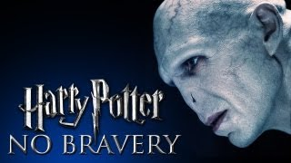 Harry Potter || No Bravery