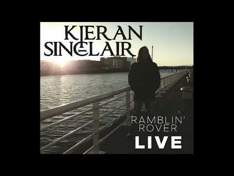 Kieran Sinclair - The Ramblin' Rover [Live in Paisley]
