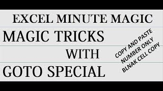 Magic tricks with Goto special Excel