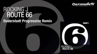 Rocking J- Route 66 (Duderstadt Progressive Remix)