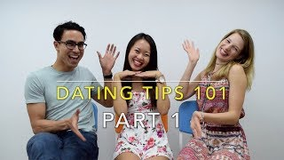 Dating Tips 101 - How to Find the Love of Your Life (Part 1)