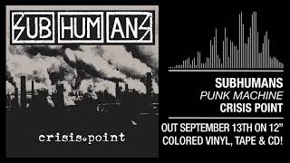 "Subhumans - ""Punk Machine"""