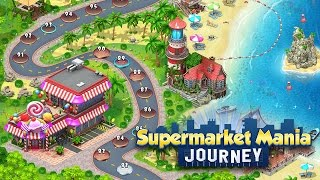 Supermarket Mania® Journey, June 2016