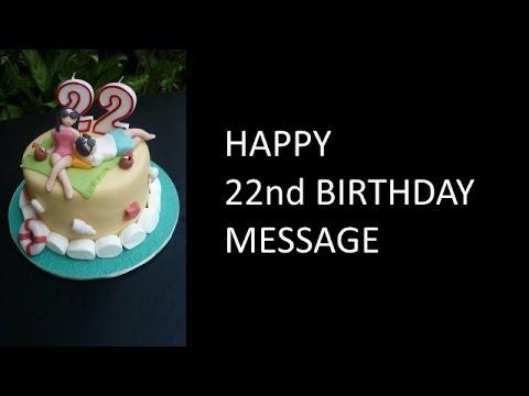 22nd Birthday Wishes YouTube