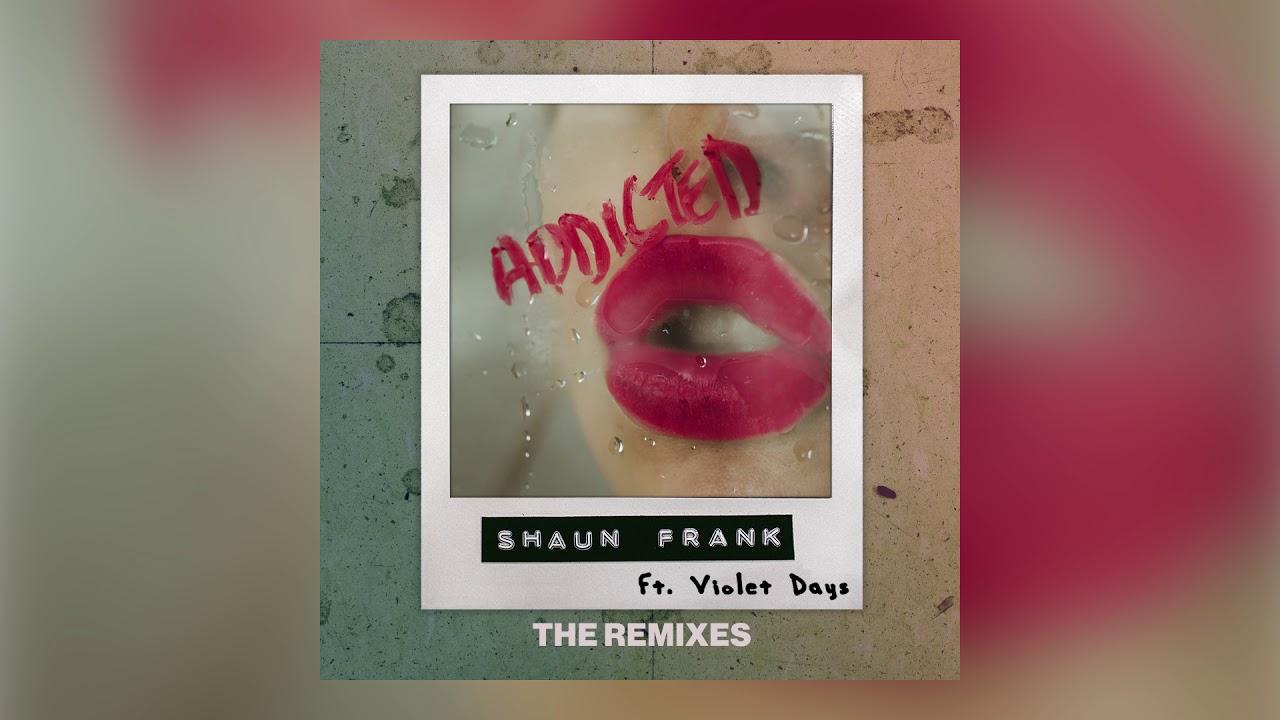 Shaun Frank & Violet Days — Addicted (Midnight Kids Remix) [Ultra Music]
