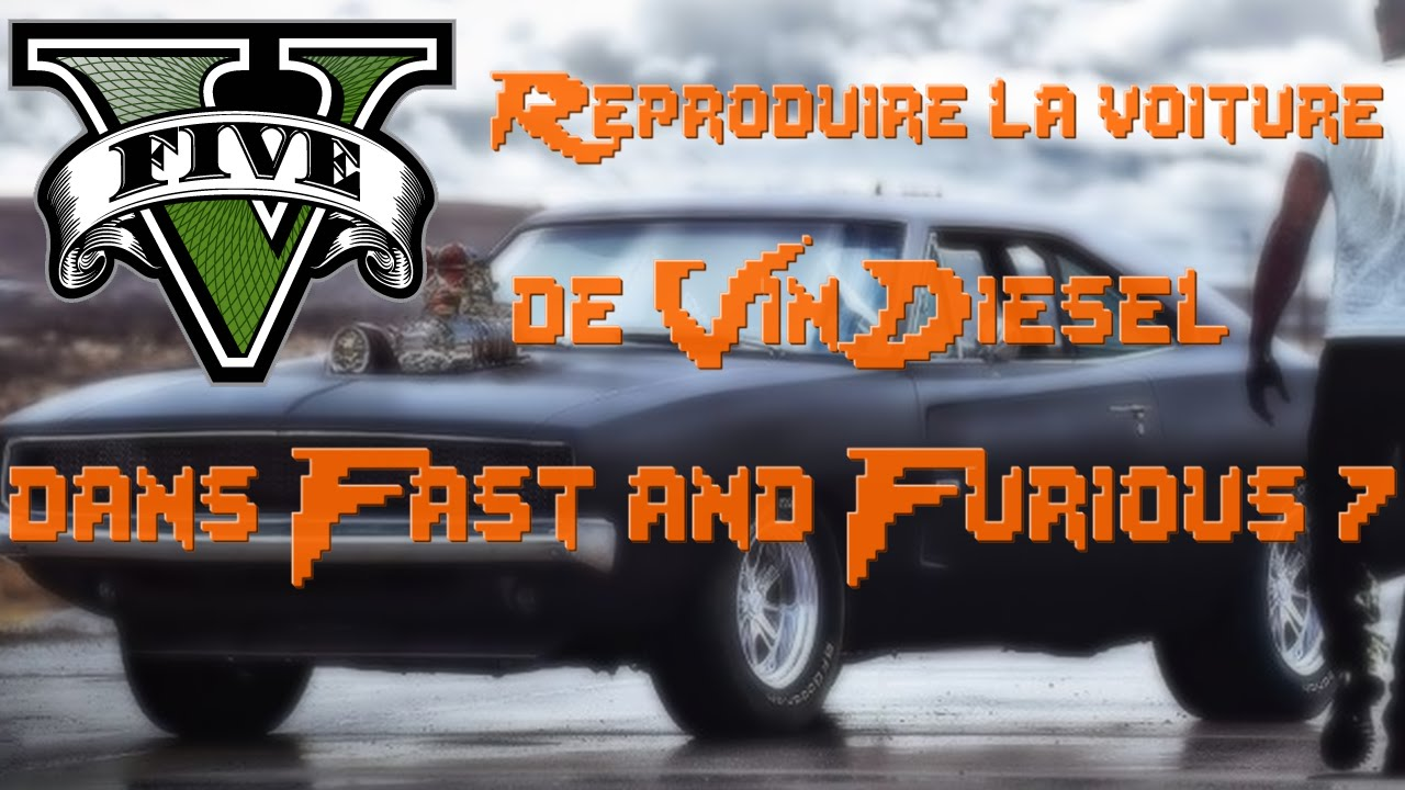 gta 5 voiture de vin diesel fast and furious 7 youtube. Black Bedroom Furniture Sets. Home Design Ideas