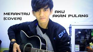 Gambar cover Lagu Merantau (Aku Akan Pulang) - Pemuda Idaman Cover