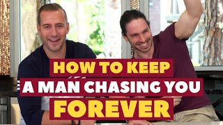 How To Keep A Man Chasing You Forever | Dating Advice for Women by Mat Boggs