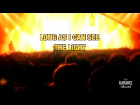 Long As I Can See The Light in the Style of