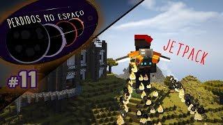 JETPACKS PARA TODOS / Perdidos no Espaço #11 / MODPACK Minecraft