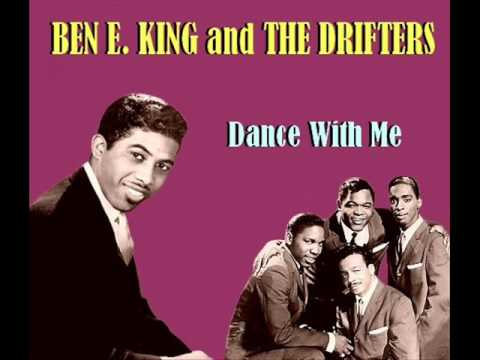 Ben E. King and The Drifters - Dance With Me