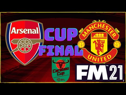 MOBILE MANCHESTER UNITED VS ARSENAL CARABAO CUP FINAL |FM21 TOUCH |ARSENAL CAREER MODE |