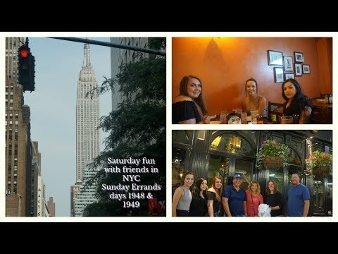 Vlog - Saturday fun with friends in NYC- Sunday errands - days 1948 & 1949