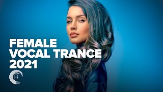 FEMALE VOCAL TRANCE 2021 [FULL ALBUM]
