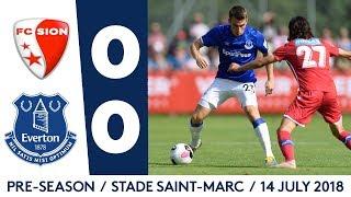PRE-SEASON HIGHLIGHTS: FC SION 0-0 EVERTON
