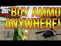 GTA 5 Online: How to Purchase/Buy AMMO From Anywhere! (GTA Online Tips & Tricks)