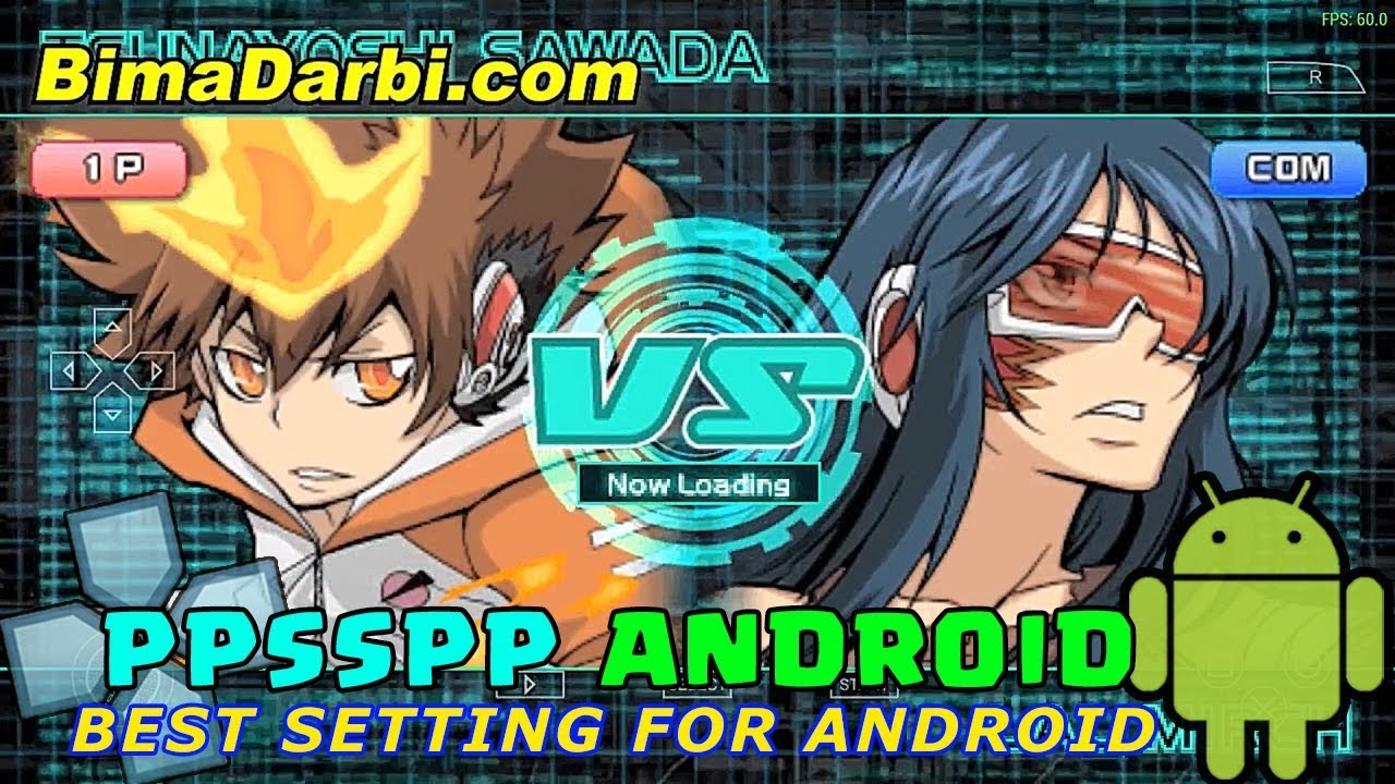 Katekyoo Hitman Reborn Battle Arena 2 Ppsspp Android Best Setting For Android