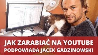 Jak zarabiać na YouTube - Jacek Gadzinowski - WNOP #091
