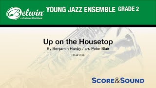 Up on the Housetop, by Peter Blair   - Score & Sound