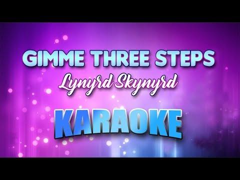 Gimme Three Steps - Lynyrd Skynyrd (Karaoke version with Lyrics)