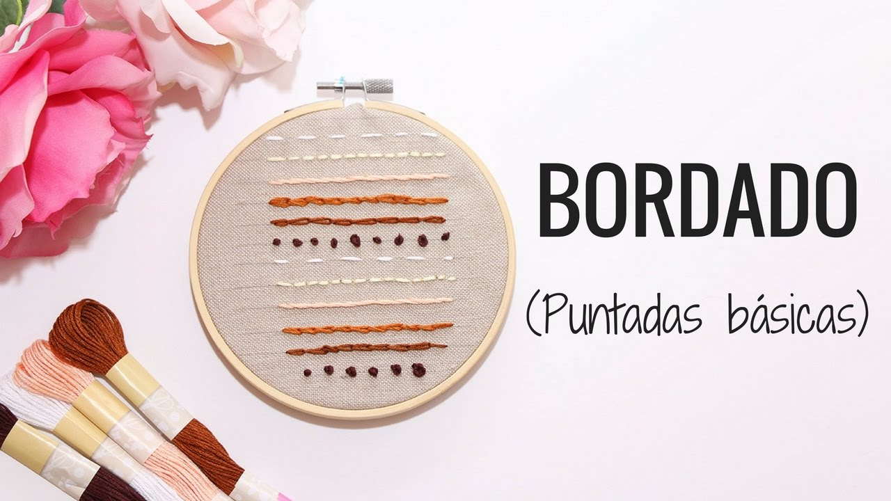 BORDADOS A MANO | 6 PUNTOS BÁSICOS - YouTube