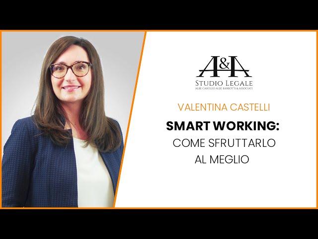 Smart Working: come sfruttarlo al meglio