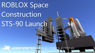 ROBLOX Space Construction STS-90 Launch