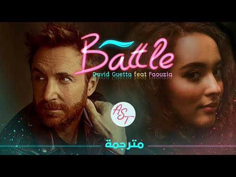 David Guetta - Battle (feat. Faouzia) | Lyrics Video | مترجمة