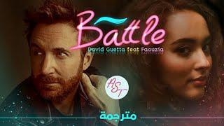 David Guetta - Battle (feat. Faouzia) | Lyrics Video | مترجمة